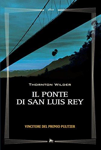 Il ponte di San Luis Rey